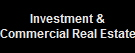 Investment & Commercial Real Estate