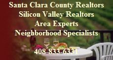 Silicon Valley Real Estate Experts-Area  Neighborhood Specialist